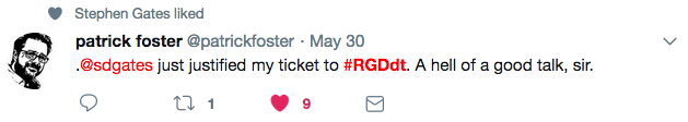 A tweet that says @sdgates just justified my ticket to #rgdDT.