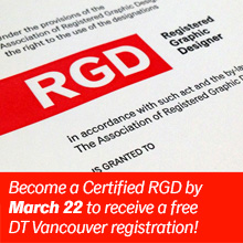 Become RGD Certified by March 22nd and receive a free DT Vancouver Registration