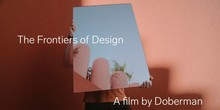 The Frontiers of Design. A film by Doberman.