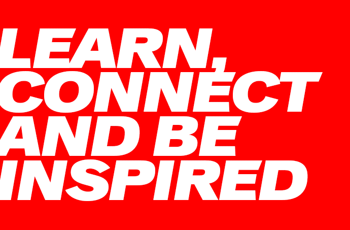 Learn, connect and be inspired