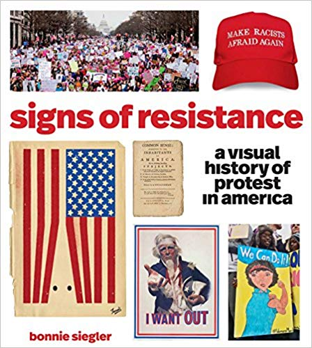 Different images of American history and patriotism are collaged on a white background. The words signs of resistance and bonnie siegler are interspersed among the photos.